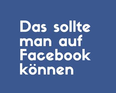 Das sollte man als Profi auf Facebook können